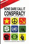 image of None Dare Call It Conspiracy