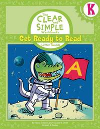 (K): Get Ready to Read: Letter Sounds (The Clear and Simple Workbooks)