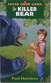 image of The Killer Bear (Sugar Creek Gang Original Series)