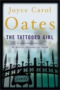 The Tattooed Girl: A Novel (Oates, Joyce Carol)