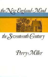 image of The New England Mind: The Seventeenth Century