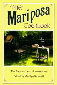 Mariposa Cookbook, The: The Stephen Leacock Associates