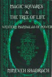 MAGIC SQUARES AND TREE OF LIFE: WESTERN MANDALAS OF POWER (PAPER)