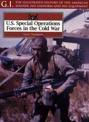 U.S. Special Operations Forces in the Cold War