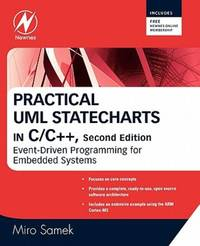 Practical UML Statecharts in C/C++ Event-Driven Programming for Embedded Systems (Second Edition)