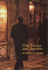 One Person and Another: On Writers and Writing