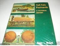 Tall-tale postcards: A pictorial history by  Roger L Welsch - 1st Edition - 1976 - from Rob Briggs Books (SKU: 623901)
