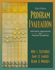 Program Evaluation: Alternative Approaches and Practical Guidelines (3rd Edition)