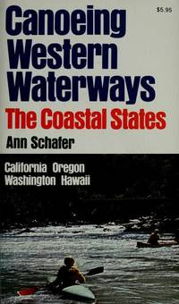 Canoeing Western Waterways: The Coastal States
