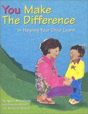 You Make the Difference In Helping Your Child Learn
