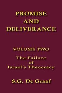 Promise and Deliverance: Volume 2: The Failure of Israel's Theocracy