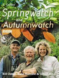 Springwatch and Autumnwatch: Accompanies the BBC 2 TV series