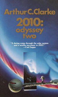 2010: Odyssey Two: A Novel (Space Odyssey Series) by Clarke, Arthur C - 1984