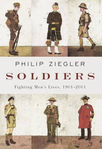 image of SOLDIERS - Fighting Men's Lives, 1901-2001