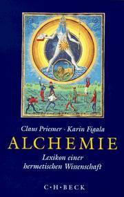 Alchemie: Lexikon einer hermetischen Wissenschaft (German Edition)