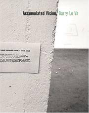 Accumulated Vision, Barry Le Va
