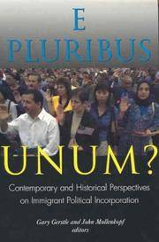 E Pluribus Unum?: Contemporary and Historical Perspectives on Immigrant Political Incorporation