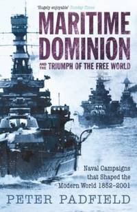 image of Maritime Dominion and the Triumph of the Free World