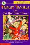 The Red Heart Race ( Triplet Trouble )