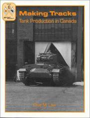 MAKING TRACKS:TANK PRODUCTION IN CANADA