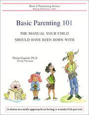 Basic Parenting 101 The Manual Your Child Should Have Been Born With