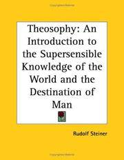 Theosophy: An Introduction to the Supersensible Knowledge of the World and the Destination of Man by Rudolf Steiner - Paperback - 1996-04-01 - from Ergodebooks and Biblio.com