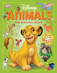 Disney Animals: The Essential Guide