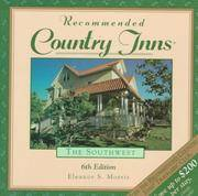 Recommended Country Inns the Southwest  Arizona, New Mexico, Texco