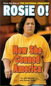 Rosie O! How She Conned America