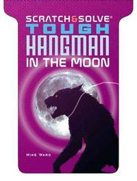 Scratch & Solve Tough Hangman in the Moon (Scratch & Solve® Series)