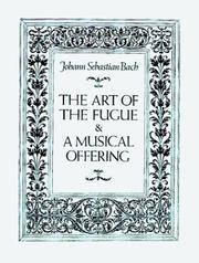 The Art Of the Fugue  a Musical Offering
