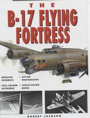 The B-17 Flying Fortress (Weapons of War)