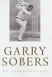 Garry Sobers - My Autobiography