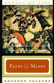 Faces & Masks; Memory of Fire Volume 2 by  Eduardo Galeano - Paperback - Later printing - 1998 - from Ken Sanders Rare Books, ABAA and Biblio.co.uk