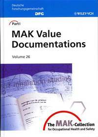 The MAK-Collection for Occupational Health and Safety (The MAK-Collection for Occupational Health...