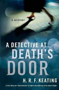 A Detective at Death's Door: A Mystery