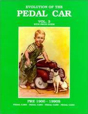Evolution of the Pedal Car, Volume 3