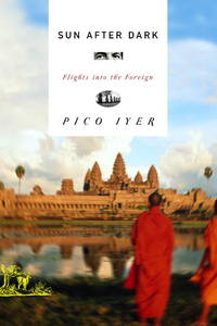Sun After Dark: Flights into the Foreign (Signed First Edition)