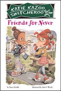 Friends for Never (Katie Kazoo, Switcheroo #14)