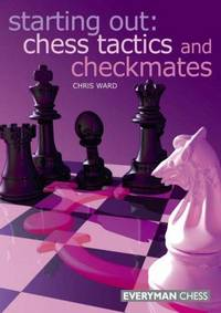 image of Starting Out: Chess Tactics and Checkmates