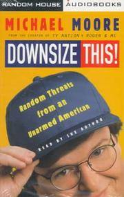 image of Downsize This!: Random Threats from an Unarmed American