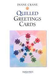Quilled Greetings Cards (Handmade Greetings Cards)