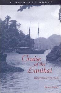 Cruise of the Lanikai: Incitement to War (Bluejacket Books)
