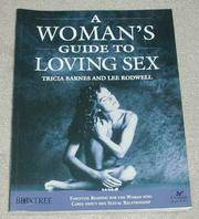 A Woman's Guide to Loving Sex