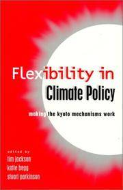 Flexibility in Global Climate Policy by  Katie [Editor]  Stuart; Begg - Paperback - 2001-02-15 - from academybooks and Biblio.com