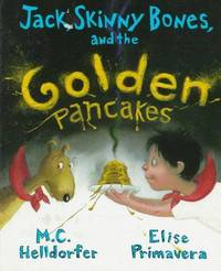 Jack, Skinny Bones, and the Golden Pancakes