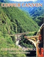 Mexico's Copper Canyon: Barranca del Cobre, Canyon Train Adventure, Sierra Tarhumara