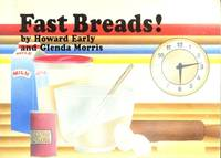 Fast Breads by Howard Early; Glenda Morris - Hardcover - 1986 - from ThriftBooks (SKU: G0895942062I5N00)