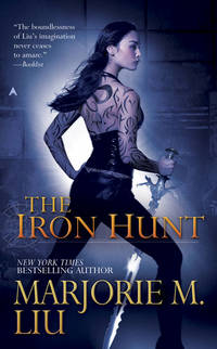 The Iron Hunt (Hunter Kiss. Book 1)