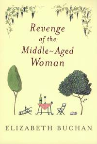 Revenge of the Middle-Aged Woman by  Elizabeth Buchan - Hardcover - 2003-02-10 - from Your Online Bookstore (SKU: 0670032069-2-20220229)